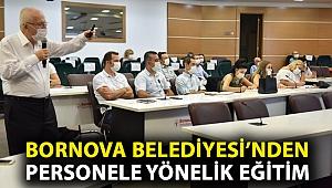 Bornova Belediyesi'nden personele yönelik eğitim