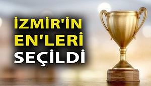 İzmir'in En'leri Seçildi