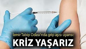 İzmir Tabip Odası'nda grip aşısı uyarısı: Kriz yaşarız