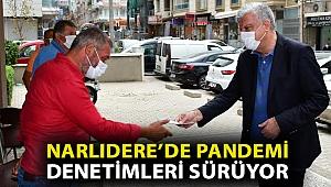 Narlıdere'de pandemi denetimleri sürüyor