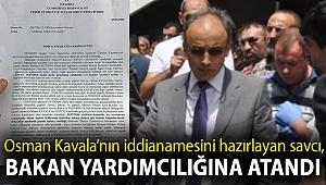 Osman Kavala'nın iddianamesini hazırlayan savcı, bakan yardımcılığına atandı