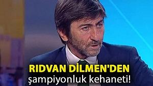 Rıdvan Dilmen'den şampiyonluk kehaneti!