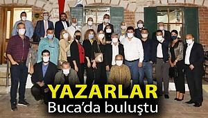 YAZARLAR BUCA'DA BULUŞTU