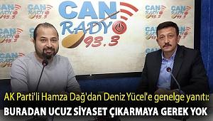 AK Parti'li Hamza Dağ'dan Deniz Yücel'e genelge yanıtı: Buradan ucuz siyaset çıkarmaya gerek yok