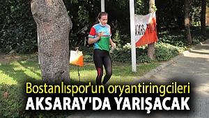 Bostanlıspor'un oryantiringcileri Aksaray'da yarışacak...