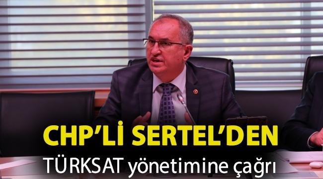 CHP'li Sertel'den TÜRKSAT yönetimine çağrı: Yerel televizyonlara pozitif ayrımcılık yapın