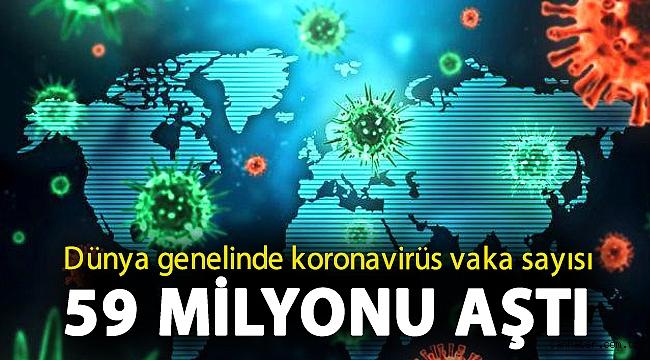 Dünya genelinde koronavirüs vaka sayısı 59 milyonu aştı