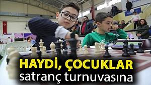 Haydi, çocuklar satranç turnuvasına
