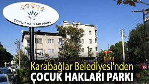 Karabağlar Belediyesi'nden Çocuk Hakları Parkı