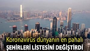 Koronavirüs dünyanın en pahalı şehirleri listesini değiştirdi, İstanbul artık en pahalı 100 kent arasında