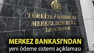 Merkez Bankası'ndan yeni ödeme sistemi açıklaması