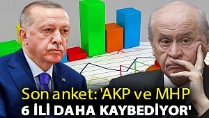 Son anket: 'AKP ve MHP 6 ili daha kaybediyor'