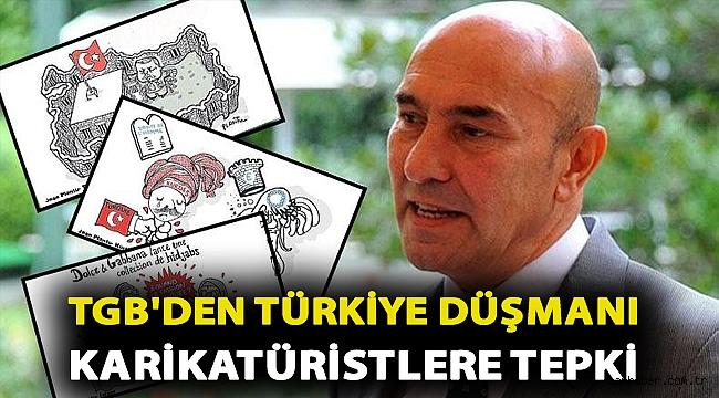 TGB'DEN TÜRKİYE DÜŞMANI KARİKATÜRİSTLERE TEPKİ