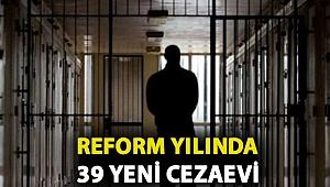 Adalet Bakanlığı'nın yeni yıl 'performans' programı: 39 yeni cezaevi geliyor
