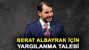 Berat Albayrak ile Murat Uysal için yargılanma talebi