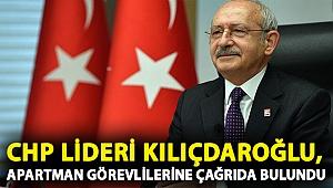 CHP lideri Kılıçdaroğlu, apartman görevlileriyle bir araya geldi: Örgütlenin