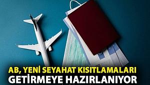 Covid: AB, yeni seyahat kısıtlamaları getirmeye hazırlanıyor