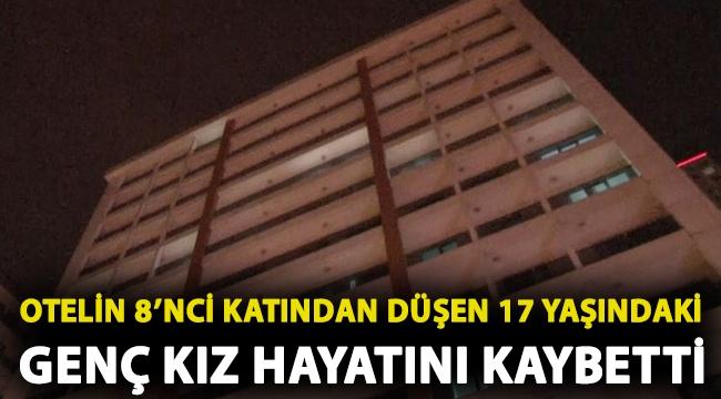 Esenyurt'ta otelin 8'nci katından düşen 17 yaşındaki genç kız hayatını kaybetti