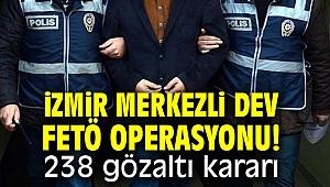 İzmir merkezli dev FETÖ operasyonu!