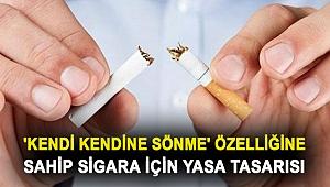 'Kendi kendine sönme' özelliğine sahip sigara için yasa tasarısı