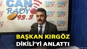 Başkan Kırgöz Dikili'yi Anlattı