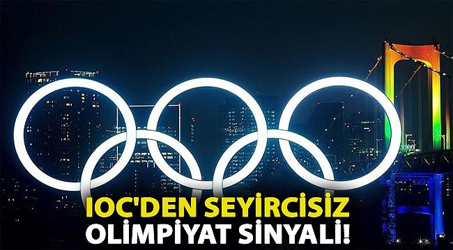 IOC'den seyircisiz olimpiyat sinyali!