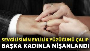 Sevgilisinin evlilik yüzüğünü çalıp başka kadınla nişanlandı