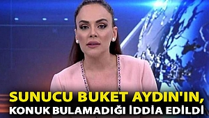 Sunucu Buket Aydın'ın, yeni programına konuk bulamadığı iddia edildi