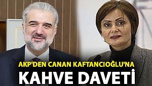AKP'den Canan Kaftancıoğlu'na kahve daveti