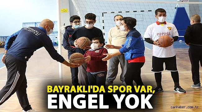 BAYRAKLI'DA SPOR VAR, ENGEL YOK