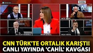 CNN Türk'te ortalık karıştı! Canlı yayında 'cahil' kavgası