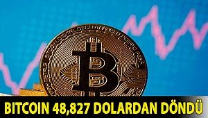 Bitcoin 48,827 dolardan döndü