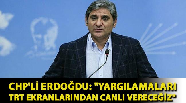 CHP'li Erdoğdu: