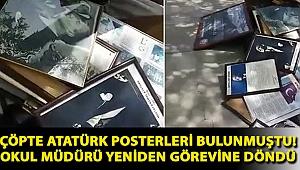 Çöpte Atatürk posterleri bulunmuştu! Okul müdürü yeniden görevine döndü