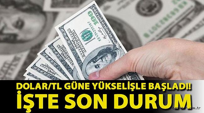 Dolar/TL güne yükselişle başladı! İşte son durum