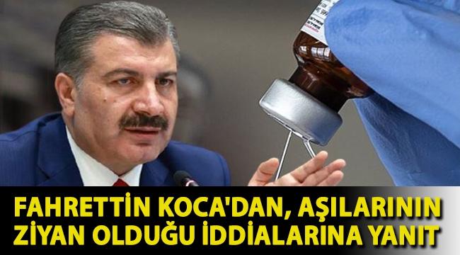 Fahrettin Koca'dan, aşılarının ziyan olduğu iddialarına yanıt