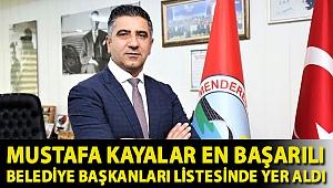 Mustafa Kayalar en başarılı Belediye Başkanları listesinde yer aldı