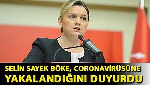 Selin Sayek Böke, corona virüsüne yakalandığını duyurdu