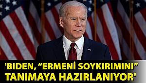 """WSJ ve Reuters yazdı: 'Biden, """"Ermeni soykırımını"""" tanımaya hazırlanıyor'"""