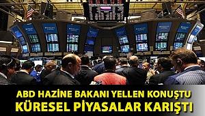 ABD Hazine Bakanı Yellen konuştu küresel piyasalar karıştı