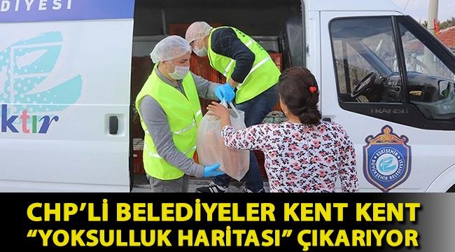 """CHP'li belediyeler kent kent """"yoksulluk haritası"""" çıkarıyor"""