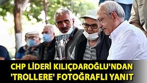 CHP lideri Kılıçdaroğlu'ndan 'trollere' fotoğraflı yanıt