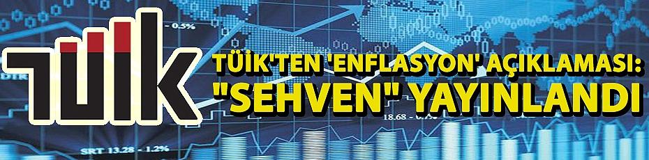 TÜİK'ten 'enflasyon' açıklaması: Kurum içi çalışma
