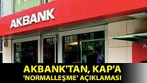 Akbank'tan, KAP'a 'normalleşme' açıklaması