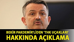 Bekir Pakdemir'liden 'THK uçakları' hakkında açıklama