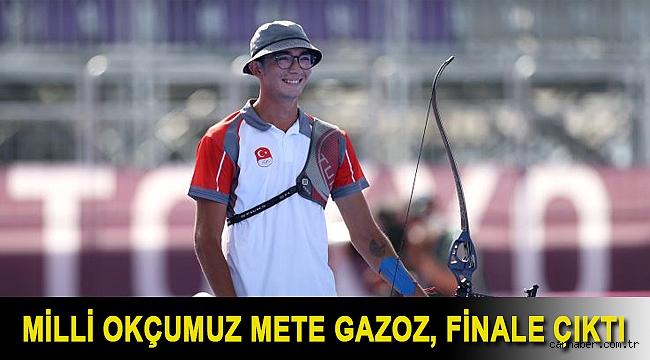 Milli okçumuz Mete Gazoz, finale çıktı