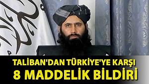 Taliban'dan Türkiye'ye karşı 8 maddelik bildiri