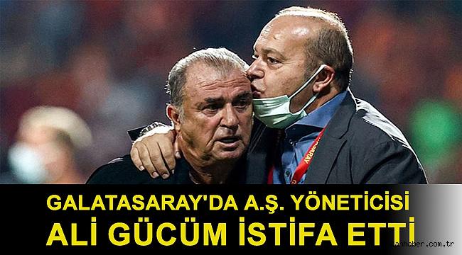 Galatasaray'da A.Ş. yöneticisi Ali Gücüm istifa etti
