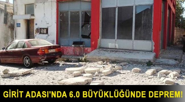 Girit Adası'nda 6.0 büyüklüğünde deprem!