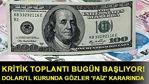 Merkez Bankası'nın kritik toplantısı bugün başlıyor! Dolar/TL kurunda gözler 'faiz' kararında